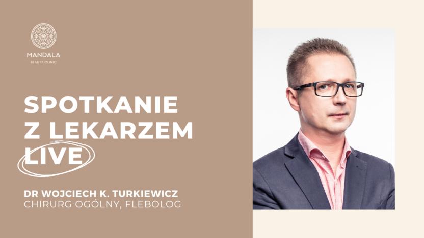 Dr Wojciech Turkiewicz live