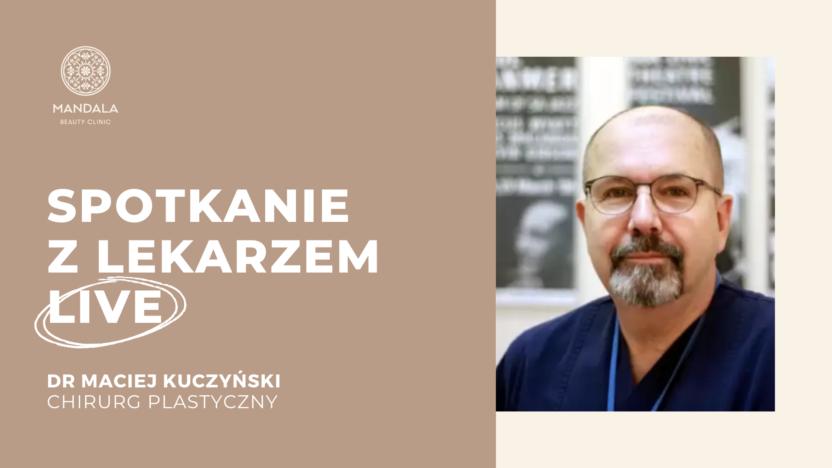 dr Maciej Kuczyński w Mandala Beauty Clinic